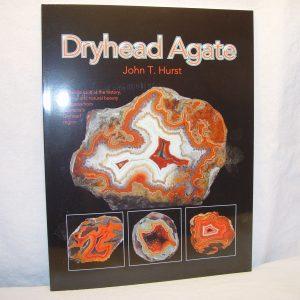 Dryhead Agate, John T. Hurst